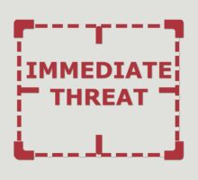 Immediate Threat by REDROCKETDINER