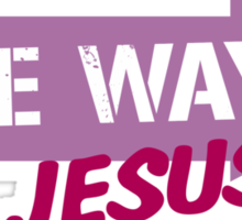 One Way Jesus  Sticker