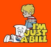 I'm Just A Bill by chachi-mofo
