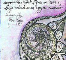 Illustrated quote (Spanish), Un mundo feliz by misscristal