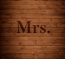Mrs. on Wood by ElleEmDee