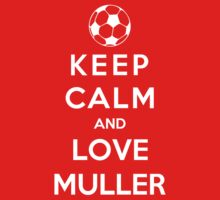 Keep Calm And Love Muller Kids Clothes