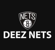 Deez Nets by DungeonFighter