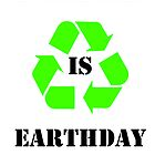 Every day is earth day by Gogogotibbers