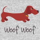 Woof Woof (Sausage dog) by BonniePortraits