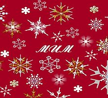To Mum At Christmas Greeting With Snowflakes  by taiche