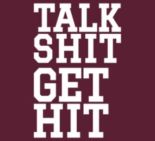 Talk Shit Get Hit [Wht] | FreshTS by FreshThreadShop