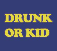 Drunk or Kid by innercoma