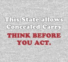 This State Allows Concealed Cary. Think Before You Act. by Leroy Dickson