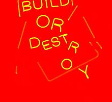 Build Or Destroy  (soviet colors) by CUSP1