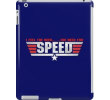 I Feel The Need.. ..The Need For Speed iPad Case/Skin