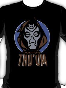 Doctor Thu'um T-Shirt