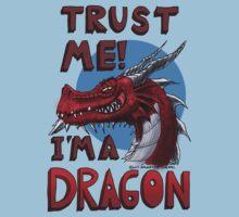 Trust ME! I'm a Dragon! T-Shirt