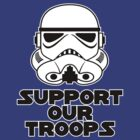 Support Our Troops by David Ayala