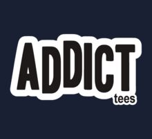 Addict Tees by AddictGraphics