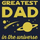 Greatest Dad in the Universe by familyman