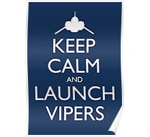 Keep Calm and Launch Vipers (Blue) Poster