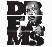Dreams - Martin Luther King, Jr. by mob345