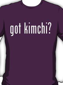 got kimchi? T-Shirt