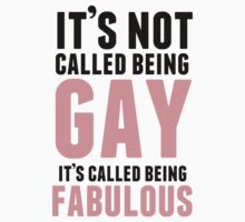 Being Fabulous Is Not Gay by Suhana Salleh