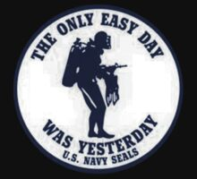 The Only Easy Day Was Yesterday Kids Clothes