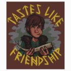 Tastes Like Friendship (Sticker) by Crownflame