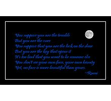 Rumi Quote - Beauty - Loving You Photographic Print