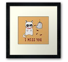 I Miss You Framed Print