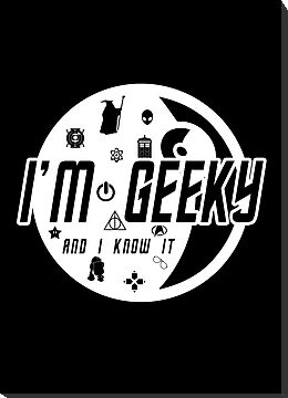 "I'm Geeky - ""And I Know It"" by thehookshot"