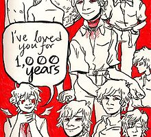 i have loved you for 1000 years by Isaac Livengood