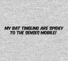 My bat tingling are spidey to the senses mobile!  by digerati