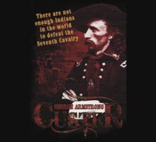 George Armstrong Custer - Seventh Cavalry T-Shirt by OutlawOutfitter