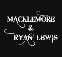 Macklemore &  Ryan Lewis T-Shirts & Hoodies by meganfart