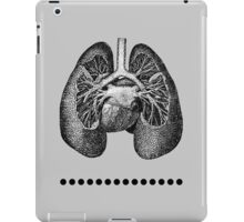 I Bare My Heart and Lungs For You iPad Case/Skin