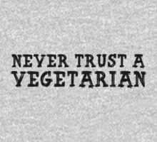 Never Trust A Vegetarian by Alex Pawlicki