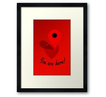 You Are Here! Framed Print
