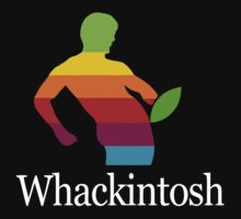 Whackintosh by Conrad B. Hart
