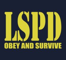 Los Santos Police Dept - Obey and Survive by davewear