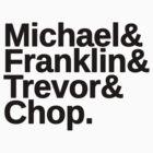 Michael & Franklin & Trevor & Chop. GTA 5 by KidKime