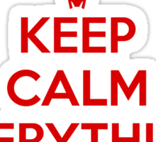 Keep Calm - Shiny Sticker