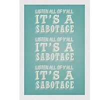 Sabotage Photographic Print