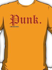 Punk. T-Shirt
