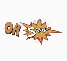 Oh SNAP! by Ian M.