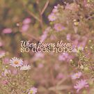 Where Flowers Bloom: So Does Hope by Nicola  Pearson