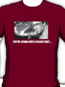 Gonna need a bigger boat.. Chief T-Shirt
