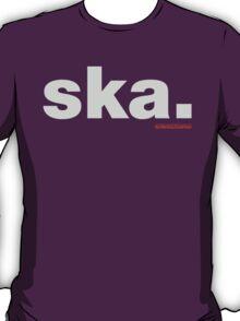 Ska. T-Shirt