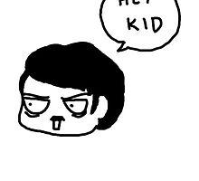 Hey, kid. by suriahani