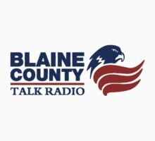 Blaine Country Talk Radio by Conrad B. Hart