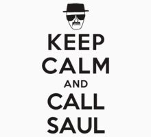 Keep Calm and Call Saul - black color by powerlee