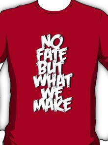 NO FATE T-Shirt